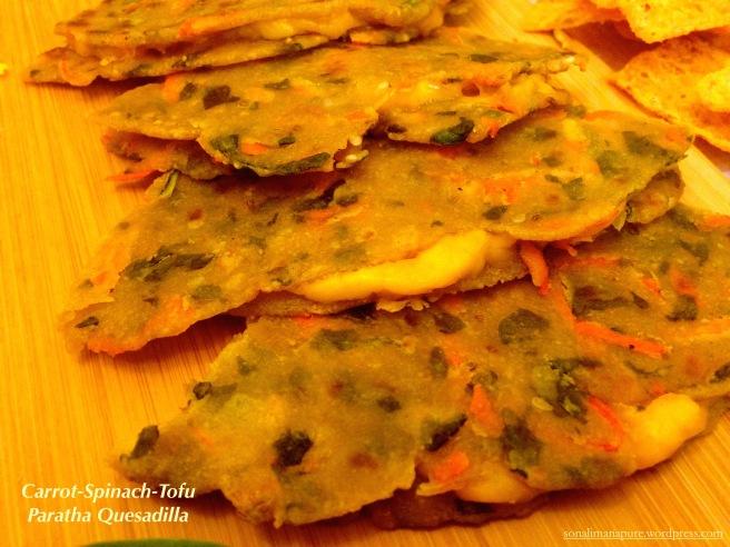 Carrot-Spinach-Tofu Paratha Quesadilla