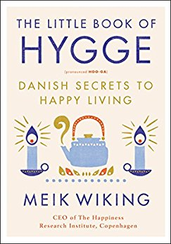 The Little Book of Hygge by Meik Wiking.