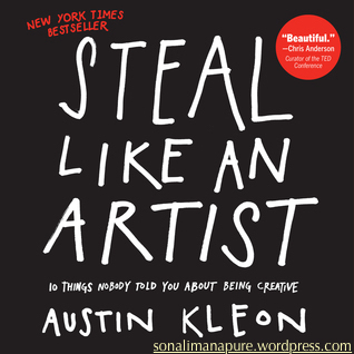 Steal Like An Artist by Austin Kelon