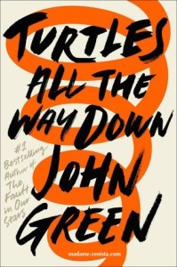 'Turtles All The Way Down' by John Green