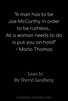 Lean In: Women, Work, and the Will to Lead' by Sheryl
